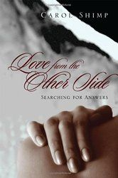 Love From the Other Side: Searching for answers