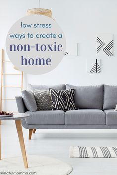 Learn how to create a non-toxic home to protect your family, without the stress and overwhelm that may stop you from even getting started.| #home #nontoxic #ecofriendly via @MindfulMomma Natural Living, Simple Living, Detox Your Home, How To Stay Healthy, Healthy Mind, Green Living Tips, Organic Lifestyle, Room Planning, Diy Cleaners
