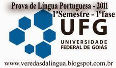 Veredas da Língua: UFG - Prova