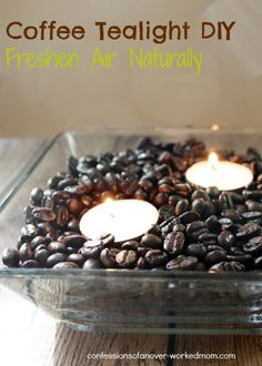 Freshen Indoor Air Naturally - Coffee Tealight DIY via Confessions of an Overworked Mom @ellenblogs