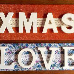 """Carteles forrados """"XMAS"""" & """"LOVE"""" #wood #homemade #diy #manualidades #madera #hechoamano #manualitats xmas #love #amor #navidad #nadal #letters #letras #tela"""