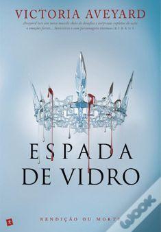 Victoria Aveyard - Serie Rainha Vermelha - 2 Espada de Vidro