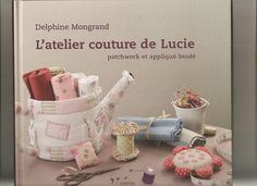 Fabric and Sewing - Patchwork, Applique, Embroidery. Many small and sweet projects.