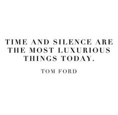 Need more time...and silence