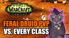 awesome WoW Legion Beta: Feral Druid PvP - Duels vs. Every Class