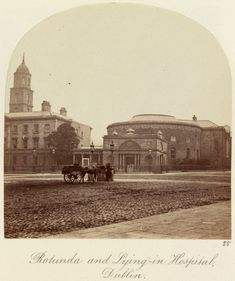 'Rotunda and Lying-in Hospital, Dublin' c.1860