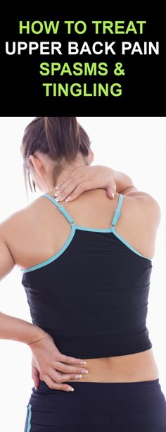 How To Treat Upper Back Pain, Spasms & Tingling with Proven Ancient Herbal Remedies Upper Back Muscles, Upper Back Pain, Back Strain, Back Pain Symptoms, Muscle Strain, Herbal Remedies, Herbalism, Herbal Medicine