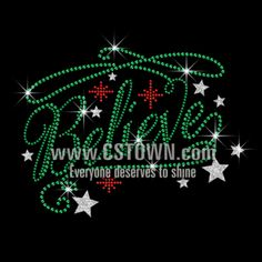 Christmas Believe with Glittering Stars Iron on Rhinestone Transfer Decal