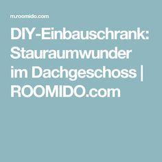DIY-Einbauschrank: Stauraumwunder im Dachgeschoss   ROOMIDO.com