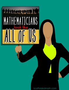 Math teacher Megan McLean talks about her Mathematicians Look Like All of Us math project she has been doing with her math students and how much of an impact it has made. In the post is a video of Megan being interviewed by her school district about her math project and digital links to where we can learn more. scaffoldedmath.com