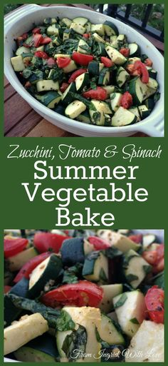 Zucchini, tomato and spinach tossed in olive oil and spices make a refreshing, elegant and oh-so simple summer vegetable bake.
