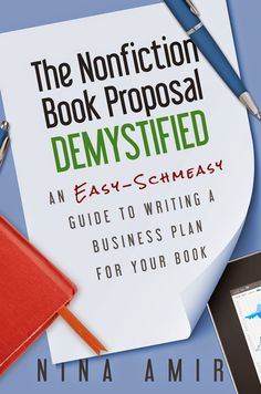 If you want to make a living as a writer, you need to be familiar with Nina Amir's work. A few weeks ago, I reviewed her book Authorpreneur. Today, I'm reviewing The Nonfiction Book Proposal Demy...