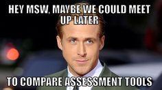 Social Work Memes Gosling