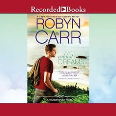 awesome Wildest Dreams By Robyn Carr AudioBook Download Check more at https://audiobooks-free.com/wildest-dreams-robyn-carr-audiobook-download/