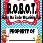 A cute robot themed organizing binder cover for FREE!Check out the other robot theme items in my store! Robot Classroom, Classroom Themes, Classroom Activities, Binder Organization, Organizing, Robot Theme, Binder Covers, Teacher Hacks, First Grade