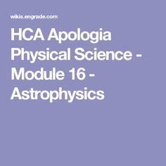 HCA Apologia Physical Science - Module 16 - Astrophysics