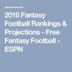 2016 Fantasy Football Rankings & Projections - Free Fantasy Football - ESPN
