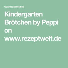 Kindergarten Brötchen by Peppi on www.rezeptwelt.de