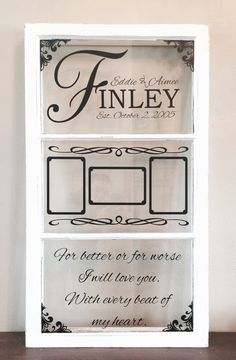 Antique window picture frame-wedding date, quote, couples names by WritingOnTheWindow on Etsy Window Frame Crafts, Old Window Decor, Old Window Projects, Window Art, Window Panes, Window Ideas, Vinyl Projects, Antique Windows, Vintage Windows