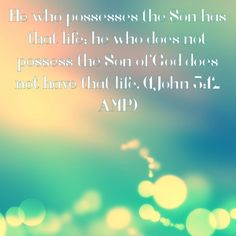 Verse of the day!!! Bible Verse: 1 John 5:12