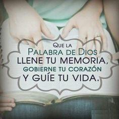 Que la Palabra de Dios llene tu memoria, gobierne tu corazón y guíe tu vida.