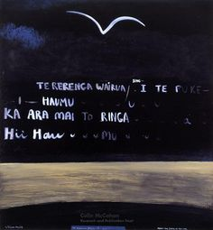 About the state of the tide, 1969 - Colin McCahon New Zealand Art, Nz Art, Maori Art, Political Art, Venice Biennale, Artist Painting, Visual Identity, Traditional Art, Surface Design