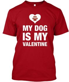 TeeAbelia My Chihuahua is My Valentine Dogs Lovers Shirt
