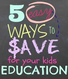 5 Easy Ways to Save for Your Child's Education - FYNES DESIGNS