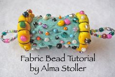 Tutorial no. 1: How to Make Fabric Beads by Alma Stoller (DIGITAL DOWNLOAD)