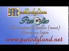 Ils chantent Parolix version maxi - Parolix [parodies de chansons connues]