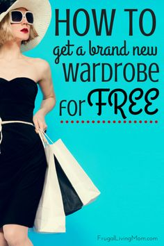 How to Get a Brand New Wardobe for FREE