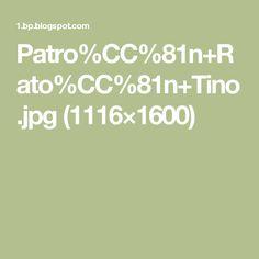 Patro%CC%81n+Rato%CC%81n+Tino.jpg (1116×1600)