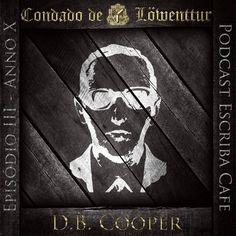 Podcast III – D.B. Cooper | Escriba Cafe