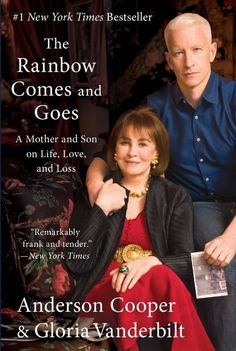 The Rainbow Comes and Goes: A Mother and Son on Life (Paperback) Anderson Cooper