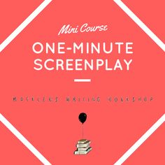 Learn how to write a one-minute screenplay. This free self-paced mini course is ideal for writers new to screenwriting who want to learn the basics of film writing.