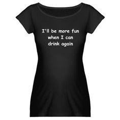 Funny shirt for your favorite pregnant woman. @babycenter