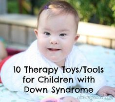 Here are 10 of our favourite therapy tools we use with our daughter, who has Down syndrome. It was hard to narrow it down to only 10!