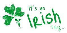 Its an Irish thing