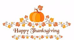 We hope you all have a safe and Happy Thanksgiving!