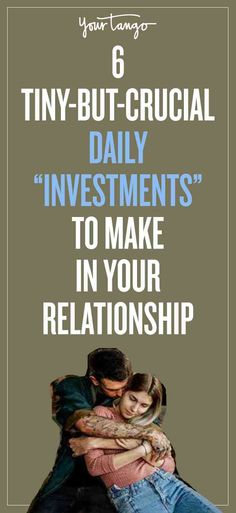 How To Make A Relationship Last? By Making These 6 Tiny-But-Crucial Investments | Tanya Finks | YourTango