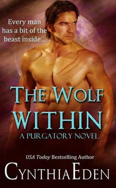 Monlatable Book Reviews: The Wolf Within (Purgatory #1) by Cynthia Eden