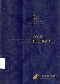 #códigodeltrabajo #franciscotapia #carmenelenadomínguez #chile #legislaciónlaboral #derechodeltrabajo #escueladecomerciodesantiago #bibliotecaccs
