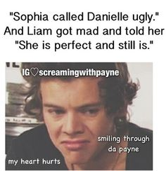 Find images and videos about one direction, liam payne and edit on We Heart It - the app to get lost in what you love. My Heart Hurts, We Heart It, It Hurts, One Direction Humor, One Direction Pictures, Direction Quotes, Awful Puns, Treat People With Kindness, Tell Her
