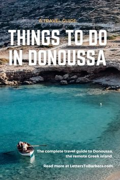 Things to do in Donoussa - The ultimate travel guide - 2021 Beautiful Places To Visit, Beautiful Beaches, Travel Advice, Travel Guides, Greece Vacation, Greece Travel, European Travel Tips, Ultimate Travel, Food Tips