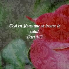 La Bible - Versets illustrés - Actes 4.12 - C'est en Jésus que se trouve le salut.
