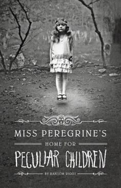 Miss Peregrine's Home for Peculiar Children- very orginal and imagination book about time travel