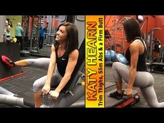 KATY HEARN - Personal Trainer & Fitness Model: Trim Thighs, Slim Abs and a Firm Butt @ USA - YouTube