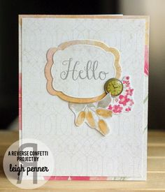 Card by Leigh Penner. Reverse Confetti stamp set: In a Big Way. Confetti Cuts: Give Thanks Label. Friendship card. Encouragement card. Any occasion card.
