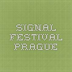 Signal Festival - Prague