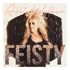 Abbi Walker - Feisty(2015) [Deluxe] [Original Album]